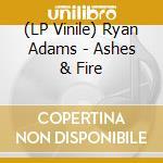 (LP VINILE) Ashes & fire lp vinile di Ryan Adams