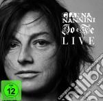 Io e te. Live (Cd+DVD, con brano inedito) cd musicale di Gianna Nannini