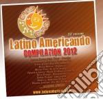 Latino americando 2012 (2cd) cd musicale di Artisti Vari