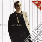 Michele Zarrillo - Un'Ora Con cd musicale di Michele Zarrillo