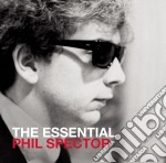 The essential phil spector cd musicale di Artisti Vari