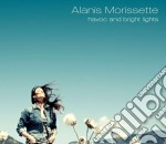 Alanis Morissette - Havoc And Bright Lights cd musicale di Alanis Morissette