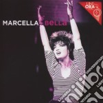 Un'ora con... cd musicale di Marcella Bella