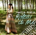 Riflessi di me cd musicale di Francesca Michielin