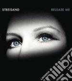 Barbra Streisand - Release Me cd musicale di Barbra Streisand
