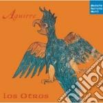 Vari:aguirre cd musicale di Otros Los
