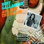 Against the grain cd musicale di Rory Gallagher