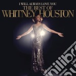 I will always love you: the best of Whitney Houston cd musicale di Whitney Houston