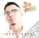 Stay gold cd musicale di Duke Montana