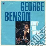 Doin' the thing cd musicale di George Benson