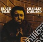 BLACK TALK! cd musicale di C. Earland