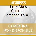 SERENADE TO A BUS SEAT cd musicale di Clark Terry