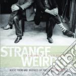 STRANGE WEIRDOS cd musicale di Loudon Wainwright