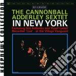 SEXTET IN NEW YORK cd musicale di Cannonball Adderley
