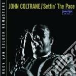 SETTIN THE PACE cd musicale di John Coltrane