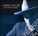 ONE MAN BAND+DVD BONUS cd musicale di James Taylor