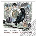 SECRET PROFANE AND SUGAR cd musicale di Elvis Costello