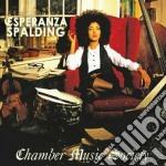 Chamber music society cd musicale di Esperanza Spalding
