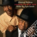 Joined at the hip 1 cd musicale di Pinetop Perkins