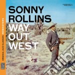 WAY OUT WEST                              cd musicale di Sonny Rollins