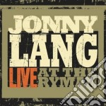 LIVE AT THE RYMAN                         cd musicale di Jonny Lang
