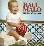 Sinners & saints cd musicale di Raul Malo