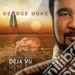 DEJA' VU                                  cd musicale di George Duke