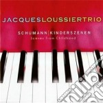 Schumann: kinderszenen - scenes from chi cd musicale di Jacques Loussier