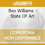 Ben Williams - State Of Art cd musicale di Ben Williams