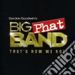 That's how we roll cd musicale di Big Goodwin gordon