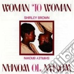 Woman to woman cd musicale di Shirley Brown