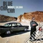 Blu cha cha [cd + dvd] cd musicale di Manuel