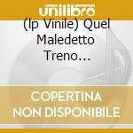 (LP VINILE) QUEL MALEDETTO TRENO BLINDATO/ INGLORIOU  lp vinile di Francesco De masi