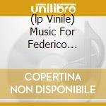 (LP VINILE) MUSIC FOR FEDERICO FELLINI-BOX 3LP        lp vinile di Nino Rota