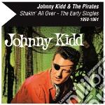 (LP VINILE) Shakin' all over - the early singles lp vinile di Johnny & pirat Kidd