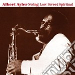 (LP VINILE) Swing low sweet spiritual lp vinile di Albert Ayler