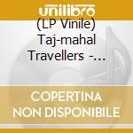 (LP VINILE) Live at sohgetsu hall tokyo 15/7/72 lp vinile di Travellers Taj-mahal
