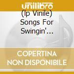(LP VINILE) SONGS FOR SWINGIN' SURVIVORS              lp vinile di Mick Softley