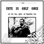 (LP VINILE) FATE IS ONLY ONCE                         lp vinile di Harry Taussig