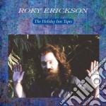 (LP VINILE) Holiday inn tapes lp vinile di Roky Erickson