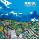 (LP VINILE) Pennsylvania lp vinile di Ubu Pere