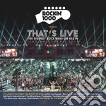 Rockin'1000 Presents: That's Live. Live In Cesena 2016 cd