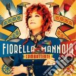 Combattente (2 CD) cd musicale di Fiorella Mannoia