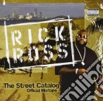 Rick Ross - Street Catalog cd musicale di Rick Ross
