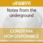 Notes from the underground cd musicale di Medeski martin & wood