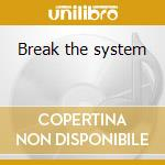 Break the system cd musicale di Terror Mass