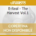 B-Real - The Harvest Vol.1 cd musicale di Real B