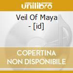 Id cd musicale di Veil of maya
