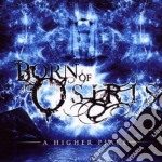 A higher place cd musicale di Born of osiris