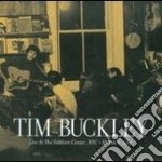 Tim Buckley - Live At The Folklore Center, Nyc cd musicale di Tim Buckley